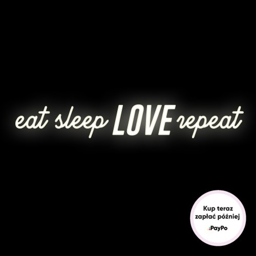 ledon eat sleep love repeat