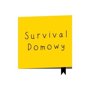 SURVIVAL DOMOWY
